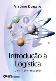 livro introdução à logística - o perfil do profissional