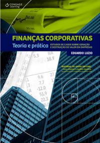 Finanças – estudos de caso sobre geração de valor